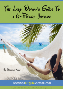 lazy womans guide to a 6 figure income michelle kulp