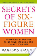 Secrets of 6-Figure Woman by Barbara Stanny