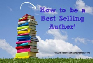 how to be a bestselling author